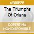 Autori Vari - The Triumphs Of Oriana