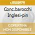 CONC.BAROCCHI INGLESI-PIN
