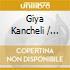 Kancheli / Alfred Schnittke - Vom Winde B.....