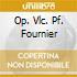 OP. VLC. PF. FOURNIER