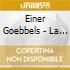 Einer Goebbels - La Jalousie, Red Run, Herakles 2, Befrei