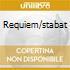 REQUIEM/STABAT
