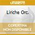 LIRICHE ORC.