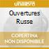 OUVERTURES RUSSE