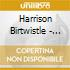 Birtwistle, H. - Secret Theatre/Tragoedia/