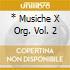 * MUSICHE X ORG. VOL. 2