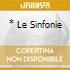 * LE SINFONIE