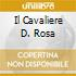 IL CAVALIERE D. ROSA