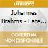 Brahms / Kovacevich / Varsi / Harasiewicz - Late Piano Music