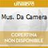 MUS. DA CAMERA