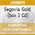 SEGOVIA GOLD  (BOX 3 CD)