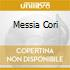 MESSIA CORI