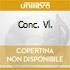 CONC. VL.