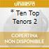 * TEN TOP TENORS 2