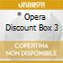 * OPERA DISCOUNT BOX 3