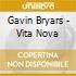 Gavin Bryars - Vita Nova
