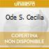 ODE S. CECILIA