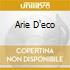 ARIE D'ECO