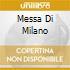 MESSA DI MILANO