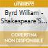 Byrd William - Shakespeare'S Musick