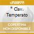 * CLAV. TEMPERATO