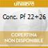 CONC. PF 22+26