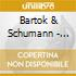 Bartok & Schumann - Piano Concerto 3/Symphoni