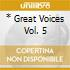 * GREAT VOICES VOL. 5