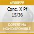 CONC. X PF 15/36