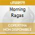 MORNING RAGAS