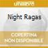 NIGHT RAGAS