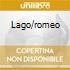 LAGO/ROMEO
