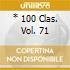 * 100 CLAS. VOL. 71