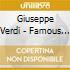 Giuseppe Verdi - Famous Arias