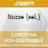 NOZZE (SEL.)