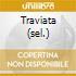 TRAVIATA (SEL.)