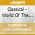Classical - World Of The Military Band
