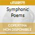 SYMPHONIC POEMS