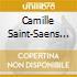 Saint-Saens - Cello Concerto No.1 / Cello Sonata No.1 - Maisky