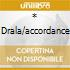 * DRALA/ACCORDANCE
