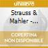 Strauss & Mahler - Zarathustra/Totenfeier