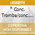 * CONC. TROMBA/CONC. VLC. N. 1