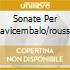SONATE PER CLAVICEMBALO/ROUSSET