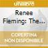 Renee Fleming - The Beautiful Voice