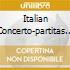 ITALIAN CONCERTO-PARTITAS 4 & 6