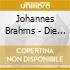 Johannes Brahms - Die Cellosonaten - Maisky