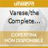 VARESE/THE COMPLETE WORKS (2CD)