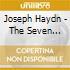 Franz Joseph Haydn - The Seven Words