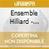 Ensemble Hilliard - Morimur Johann Sebastian Bach