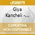Giya Kancheli - Magnum Ignotum